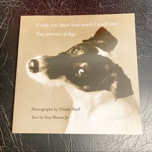 If Only You Knew How Much I Smell You Dog Book